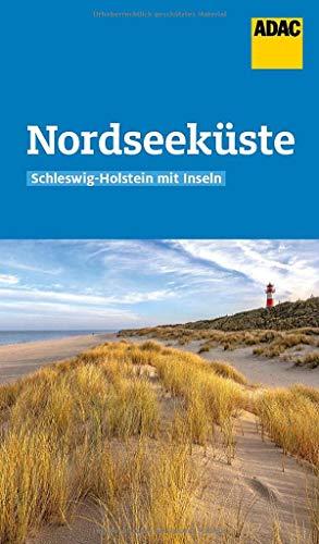 ADAC Reiseführer Nordseeküste Schleswig-Holstein mit Inseln: Der Kompakte mit den ADAC Top Tipps und cleveren Klappenkarten