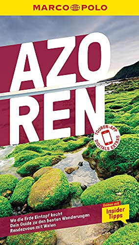 MARCO POLO Reiseführer Azoren: Reisen mit Insider-Tipps. Inklusive kostenloser Touren-App